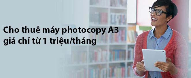 Cho thuê máy photocopy A3 giá chỉ từ 1 triệu