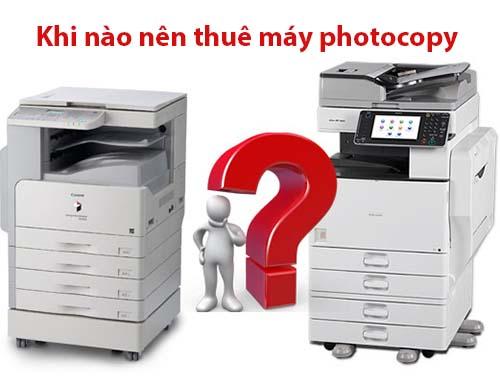 Khi nào nên thuê máy photocopy?