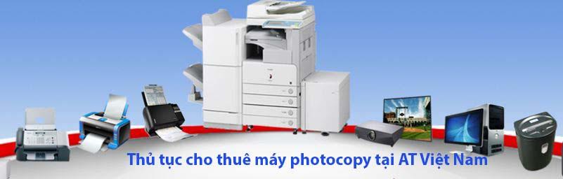Thủ tục cho thuê máy photocopy tại AT Việt Nam